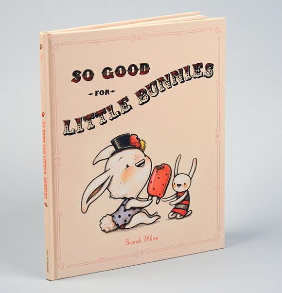 © Brandi Milne - So Good For Little Bunnies, 2008