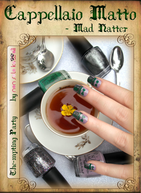 non solo Kawaii in Wonderland - Cappellaio Matto / Mad Hatter: The-mpting Party