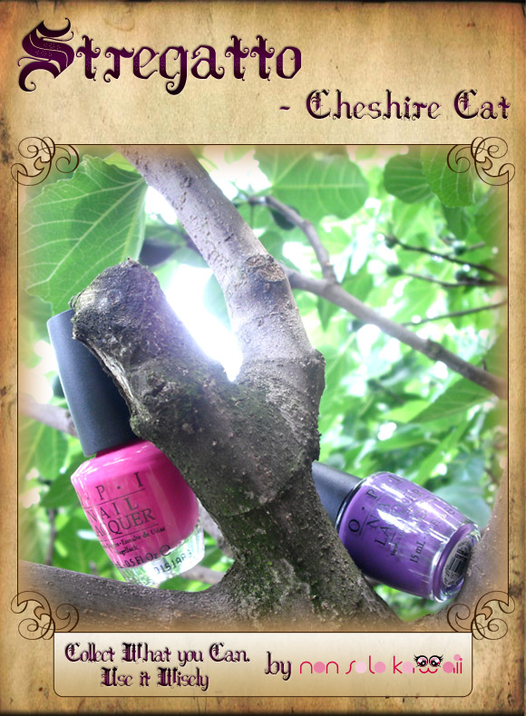 non solo Kawaii in Wonderland - Stregatto / Cheshire Cat: Collect What You Can, Use It Wisely