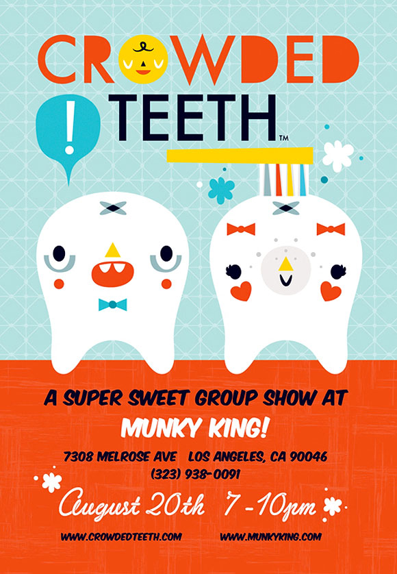 Crowded Teeth, A Super Sweet Group Show