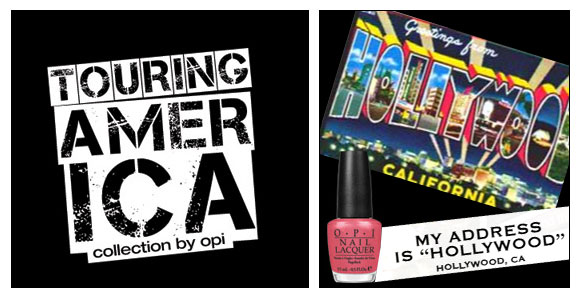 OPI, Touring America, My Address is Hollywood
