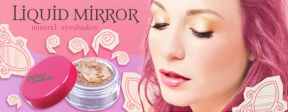 Liquid Mirror - Immaginaria, Neve Cosmetics